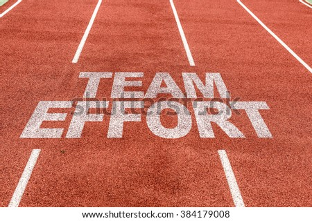 Team Effort written on running track