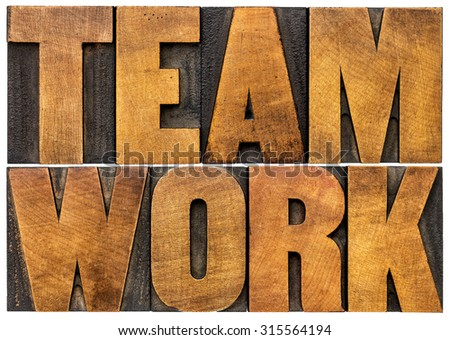 teamwork word abstract or banner - isolated text in vintage letterpress wood type printing blocks