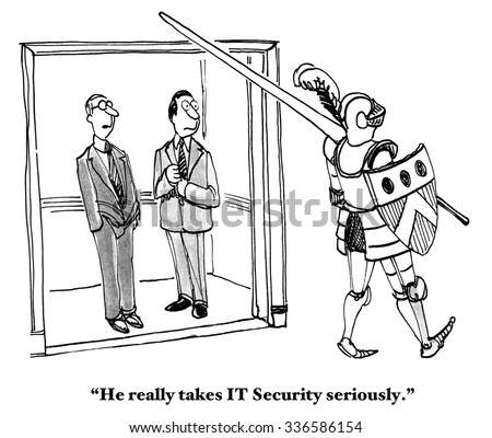 Technology and business cartoon showing two men looking at a knight in armor, 'He really takes IT Security seriously'.
