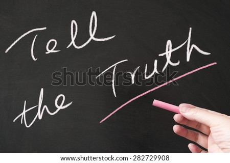 Tell the truth words written on blackboard using chalk - stock photo