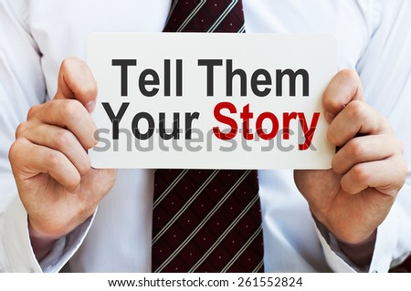 Tell them your story - stock photo