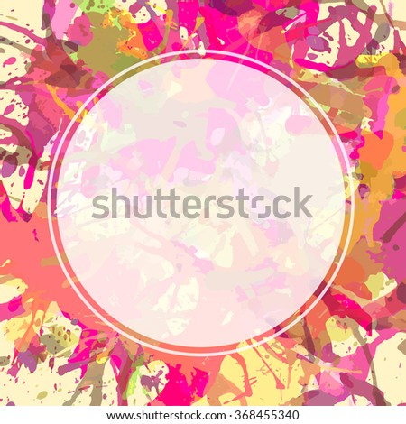 Template with semi-transparent white circle over bright colorful artistic paint splashes, ready for your text. - stock photo
