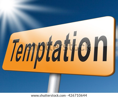 temptation from devil and bad habits, resist Satan. - stock photo