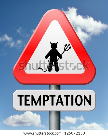 temptation resist from devil lose bad habits by self control road sign with text - stock photo