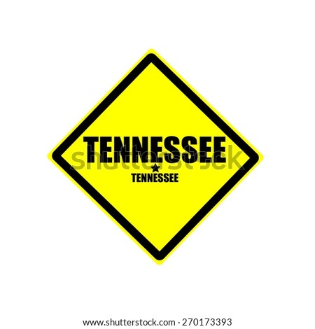 Tennessee black stamp text on yellow background