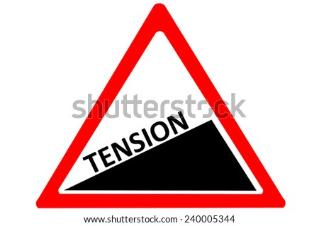 Tension increasing warning road sign isolated on pure white background - stock photo