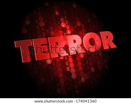 Terror -  Red Color Text on Digital Background. - stock photo