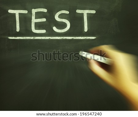 Test Chalk Showing Assessment Exam And Grade - stock photo