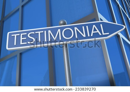 Testimonial - illustration with street sign in front of office building. - stock photo