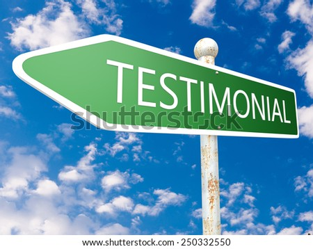 Testimonial - street sign illustration in front of blue sky with clouds. - stock photo