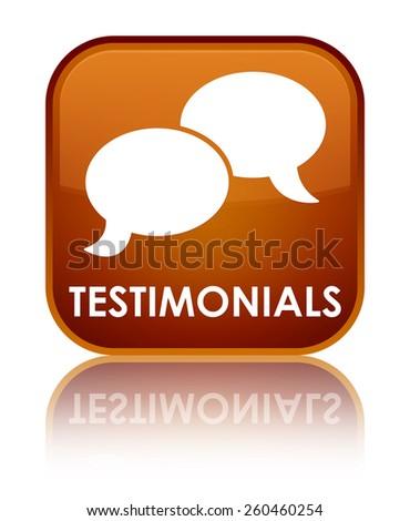 Testimonials (chat icon) brown square button - stock photo
