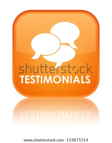 Testimonials (chatting icon) glossy orange reflected square butt - stock photo