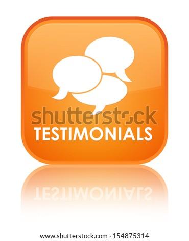 Testimonials (chatting icon) glossy orange reflected square butt - stock photo