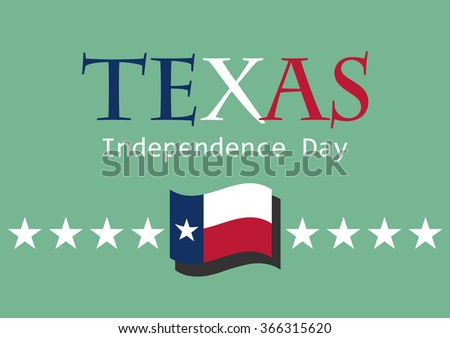 Texas Independence Day. Illustrations Texas flag on Independence Day. Festive card. Festive illustration. Background texas flag. Texas background. Holiday background. Texas flag wallpaper - stock photo