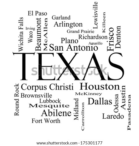 Texas State Word Cloud Concept in black and white with about the 30 largest cities in the state such as Houston, Dallas, San Antonio and more.