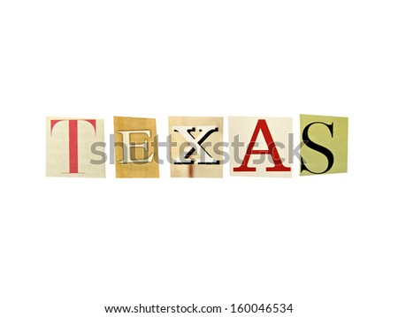 Texas word formed with magazine letters on a white background - stock photo