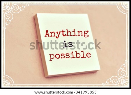 Text anything is possible on the short note texture background