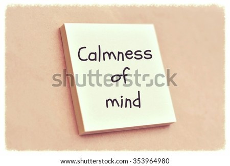 Text calmness of mind on the short note texture background - stock photo