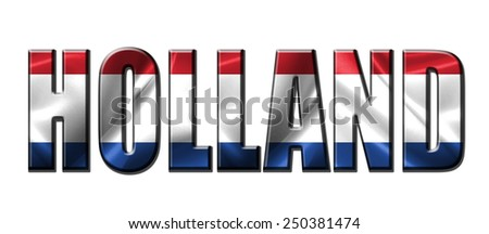 Text concept with Holland waving flag - stock photo