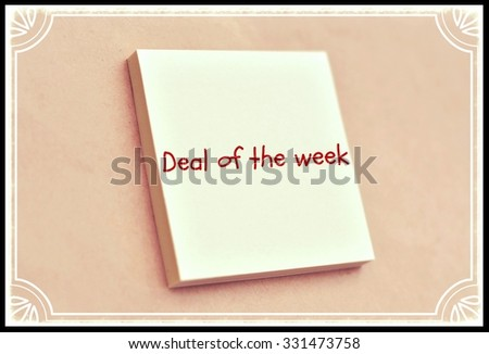 Text deal of the week on the short note texture background - stock photo