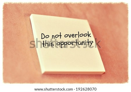 Text do not overlook this opportunity on the short note texture background - stock photo