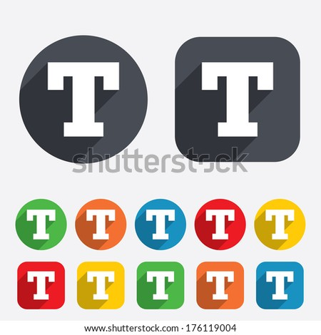 Text edit sign icon. Letter T button. Circles and rounded squares 12 buttons. - stock photo