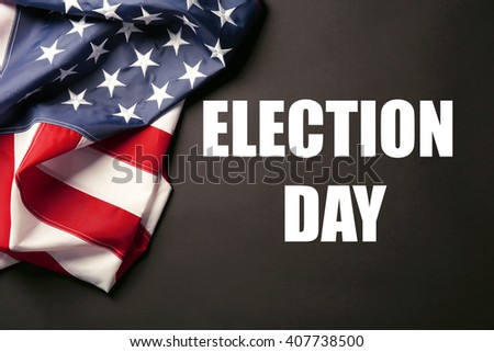 Text Election Day and USA National Flag on black background - stock photo