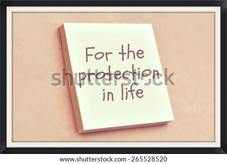 Text for the protection in life on the short note texture background - stock photo