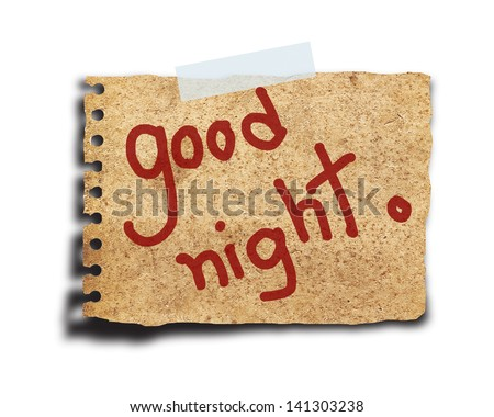 text good night on the short note vintage paper with tape isolated on white background - stock photo