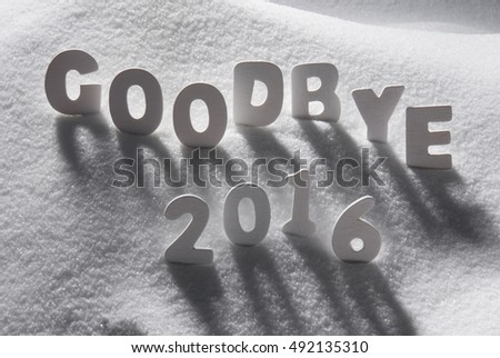 Text Goodbye 2016 With White Letters In Snow