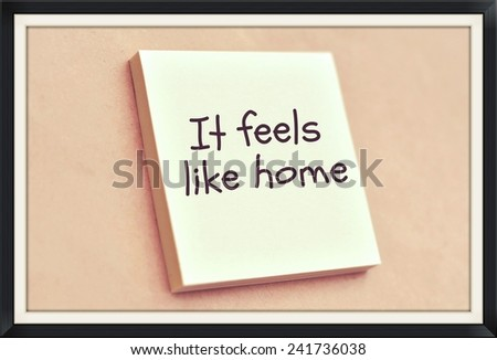 Text it feels like home on the short note texture background
