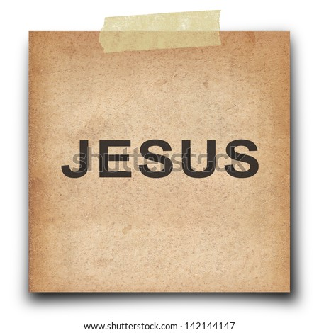 text jesus on  shot note vintage grunge paper isolate on white background