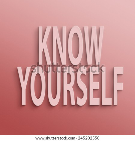 essay on i know myself Know thyself: a short essay on the importance of knowing stop for a moment  if you know yourself, you will come to realize that everything that you need is within you all of the power in the .