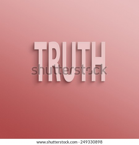 text on the wall or paper,  truth - stock photo
