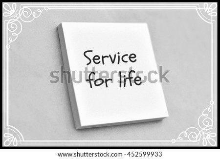 Text service for life on the short note texture background