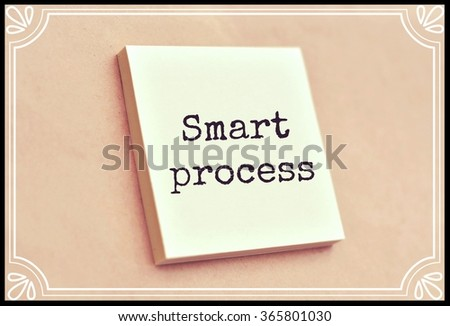 Text smart process on the short note texture background - stock photo