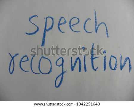 Text speech recognition hand written by stock photo
