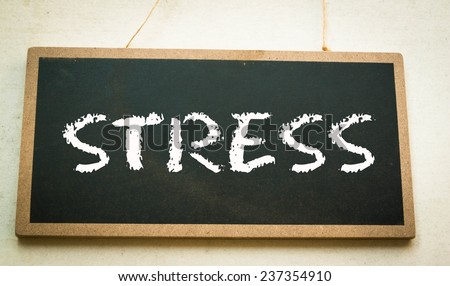 Text stress concept on board  - stock photo