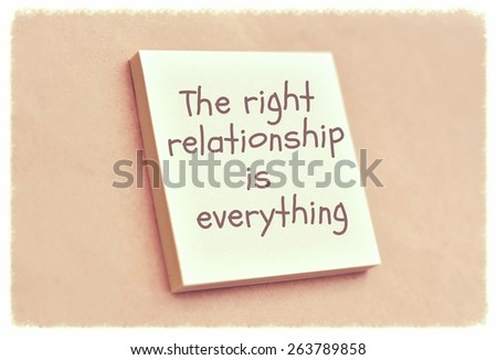 Text the right relationship is everything on the short note texture background - stock photo