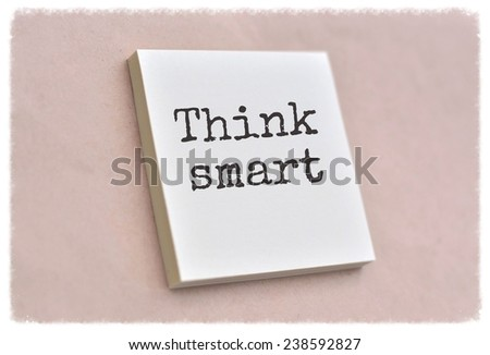 Text think smart on the short note texture background