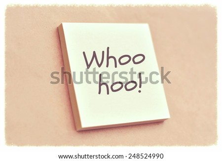 Text whoo hoo on the short note texture background