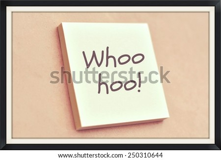 Text whoo hoo on the short note texture background - stock photo