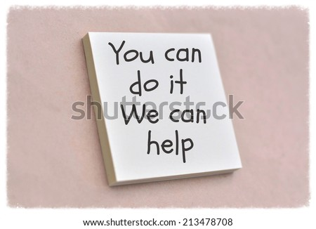 Text you can do it we can help on the short note texture background - stock photo