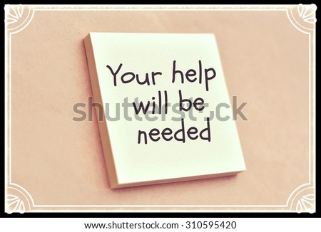 Text your help will be needed on the short note texture background - stock photo