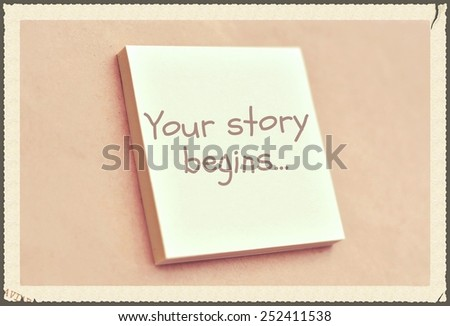 Text your story begins on the short note texture background - stock photo