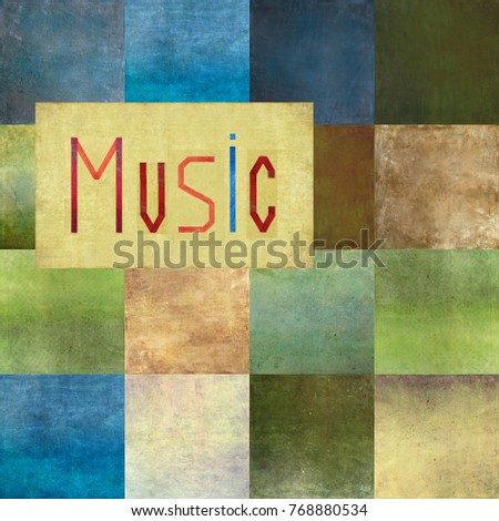 Textured background image and useful design element displaying the word 'Music'