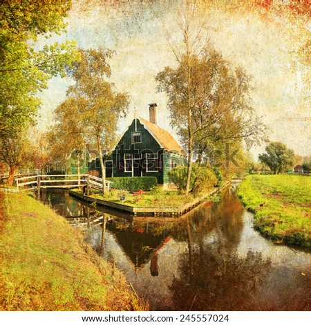 Textured old paper background with Dutch typical rural landscape traditional wooden house and water canals, Holland, Netherlands. Paper texture. Aged textured photo - stock photo