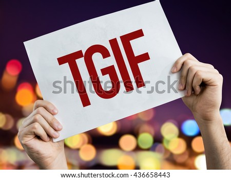 TGIF placard with night lights on background
