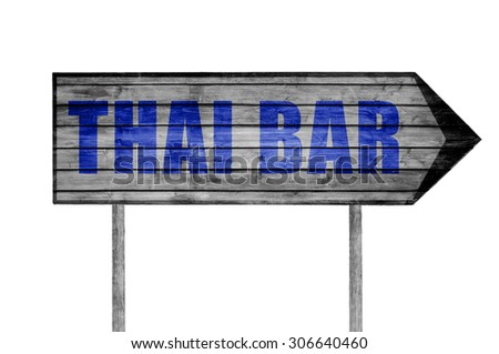 Thai Bar wooden sign isolated on white - stock photo