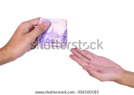 Thai cash in left hand and male left hand in white background
